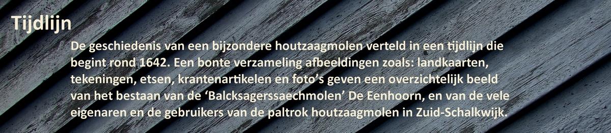 De tijdlijn van paltrokmolen De Eenhoorn in Haarlem