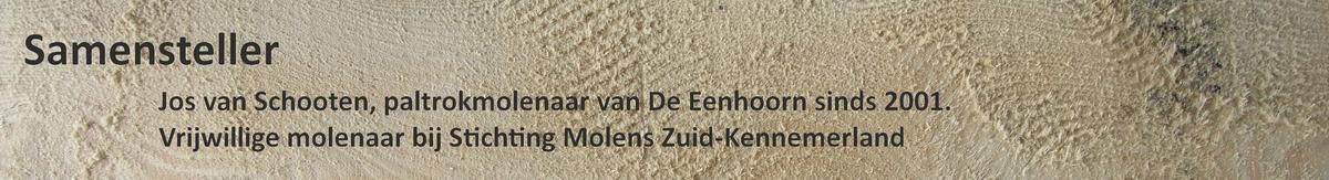 Jos van Schooten paltrokmolenaar van De Eenhoorn